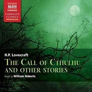Call of Cthulhu and Other Stories by H. P. Lovecraft