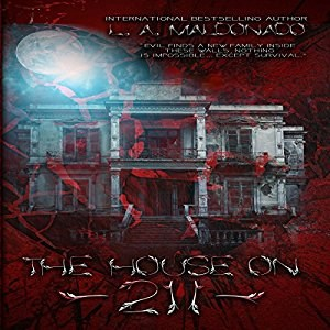 The House on 211 by L. A. Maldonado